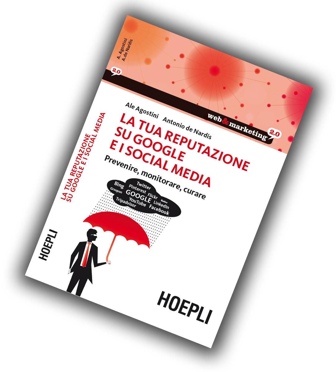 Libro La Tua Reputazione su Google e sui Social Media